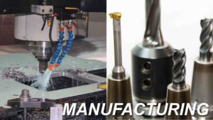Machining & Manufacturing